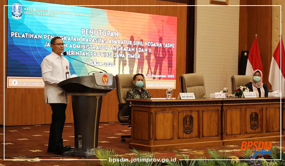 Penutupan Pelatihan Peningkatan Kapasitas Aparatur Sipil Negara (ASN) Jabatan Administrator Angkatan I & II Pemerintah Provinsi Jawa Timur